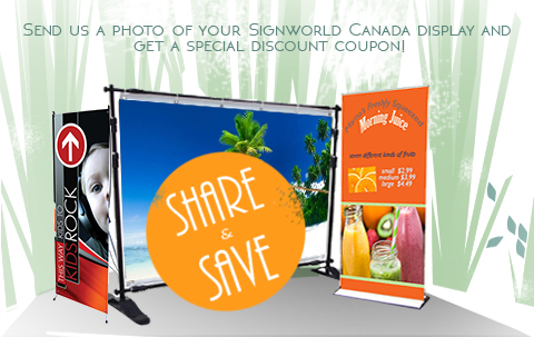 Signworld Canada: Share Your Photos and Save!